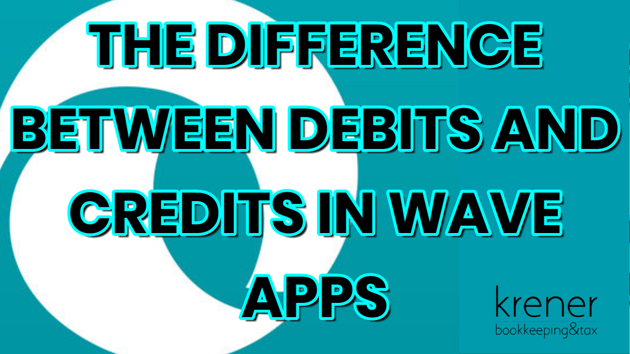 the difference between debits and credits in Wave